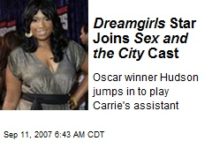 Dreamgirls Star Joins Sex and the City Cast