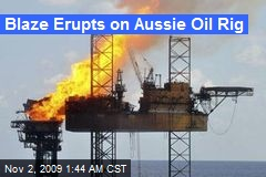 Blaze Erupts on Aussie Oil Rig