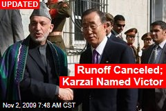 Runoff Canceled; Karzai Named Victor
