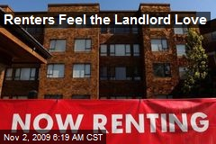 Renters Feel the Landlord Love