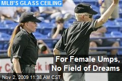 For Female Umps, No Field of Dreams