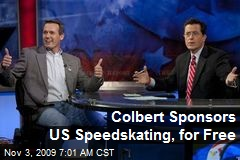 Colbert Sponsors US Speedskating, for Free