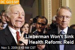 Lieberman Won't Sink Health Reform: Reid