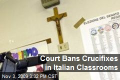 Court Bans Crucifixes in Italian Classrooms