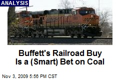 Buffett's Railroad Buy Is a (Smart) Bet on Coal