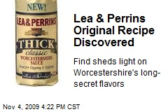 Lea & Perrins Original Recipe Discovered