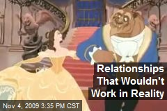 Relationships That Wouldn't Work in Reality