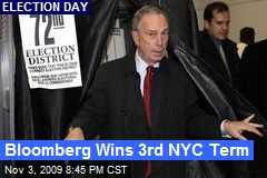 Bloomberg Wins 3rd NYC Term