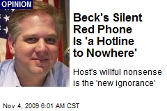 Beck's Silent Red Phone Is 'a Hotline to Nowhere'