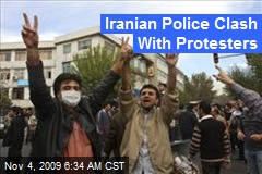 Iranian Police Clash With Protesters