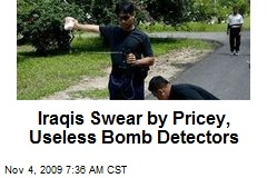 Iraqis Swear by Pricey, Useless Bomb Detectors