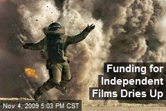 Funding for Independent Films Dries Up