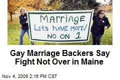 Gay Marriage Backers Say Fight Not Over in Maine