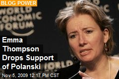 Emma Thompson Drops Support of Polanski