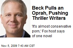 Beck Pulls an Oprah, Pushing Thriller Writers