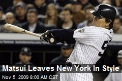 Matsui Leaves New York In Style