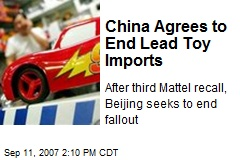 China Agrees to End Lead Toy Imports