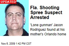 Fla. Shooting Spree Suspect Arrested