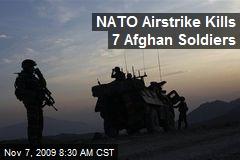 NATO Airstrike Kills 7 Afghan Soldiers