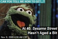 At 40, Sesame Street Hasn't Aged a Bit