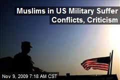 Muslims in US Military Suffer Conflicts, Criticism