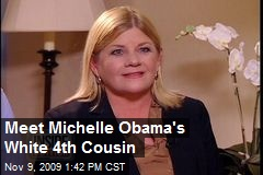 Meet Michelle Obama's White 4th Cousin