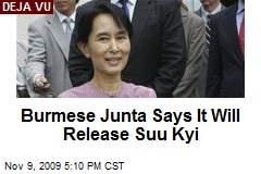 Burmese Junta Says It Will Release Suu Kyi