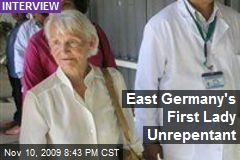 East Germany's First Lady Unrepentant