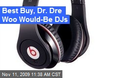Best Buy, Dr. Dre Woo Would-Be DJs