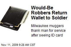 Would-Be Robbers Return Wallet to Soldier
