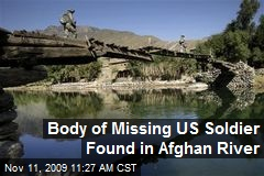 Body of Missing US Soldier Found in Afghan River