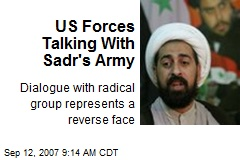 US Forces Talking With Sadr's Army