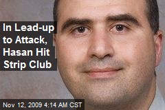 In Lead-up to Attack, Hasan Hit Strip Club