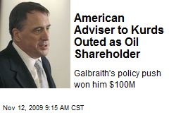 American Adviser to Kurds Outed as Oil Shareholder