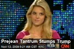 Prejean Tantrum Stumps Trump