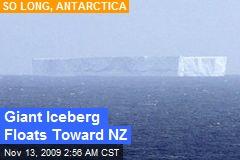 Giant Iceberg Floats Toward NZ