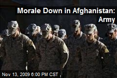 Morale Down in Afghanistan: Army