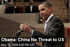 Obama: China No Threat to US