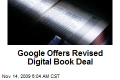 Google Offers Revised Digital Book Deal
