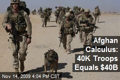 Afghan Calculus: 40K Troops Equals $40B
