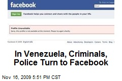 In Venezuela, Criminals, Police Turn to Facebook
