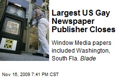 Largest US Gay Newspaper Publisher Closes
