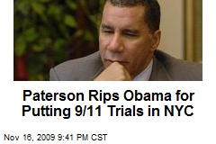 Paterson Rips Obama for Putting 9/11 Trials in NYC