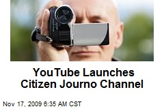 YouTube Launches Citizen Journo Channel