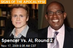 Spencer Vs. Al, Round 2
