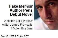 Fake Memoir Author Pens Debut Novel