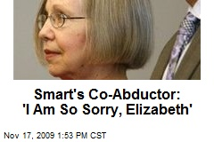 Smart's Co-Abductor: 'I Am So Sorry, Elizabeth'