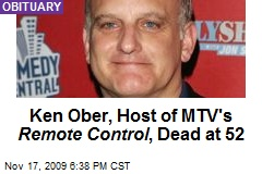 Ken Ober, Host of MTV's Remote Control , Dead at 52