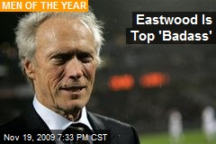 Eastwood Is Top 'Badass'