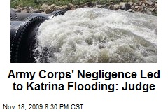 Army Corps' Negligence Led to Katrina Flooding: Judge